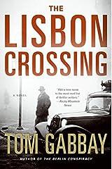 The Lisbon Crossing: A Novel Hardcover