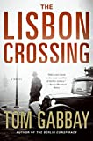 img - for The Lisbon Crossing: A Novel book / textbook / text book