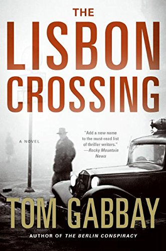 Download The Lisbon Crossing: A Novel PDF
