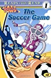 The Soccer Game (Lazytown Ready-to-read Level 1)