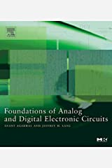 Foundations of Analog and Digital Electronic Circuits (ISSN) Kindle Edition