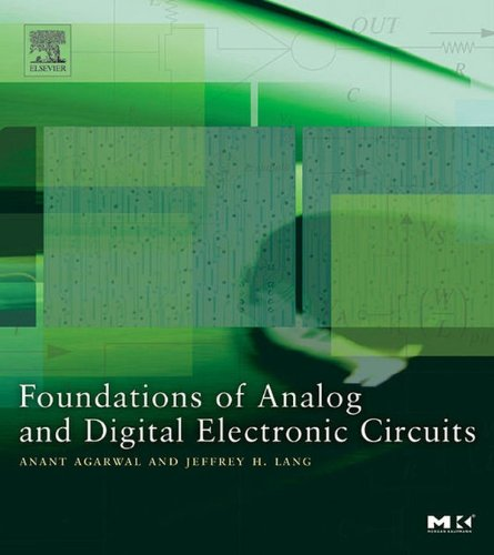 Digital Analog Systems - Foundations of Analog and Digital Electronic Circuits (The Morgan Kaufmann Series in Computer Architecture and Design)