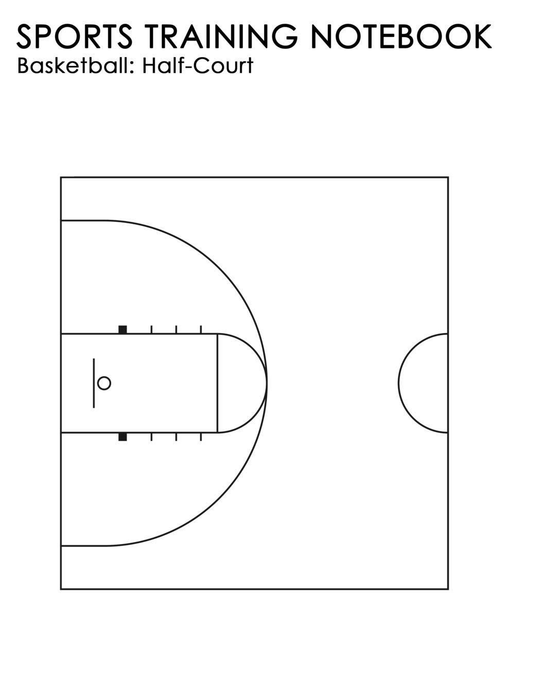 Half Court Basketball Diagram | Sports Training Notebook Basketball Half Court For Coaching