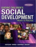 img - for ^ Guiding Children's Social Development book / textbook / text book