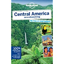Lonely Planet Central America on a shoestring 8th Ed.: 8th Edition