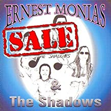 MONIAS*ERNEST - AND THE SHADOWS