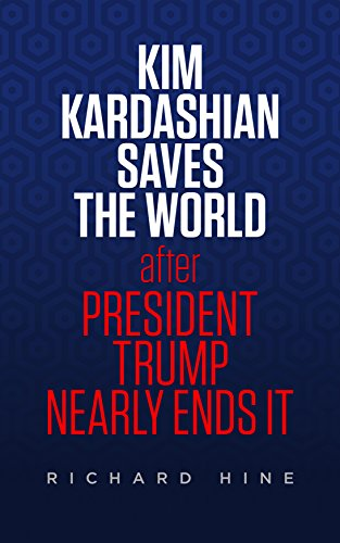 Kim Kardashian Saves The World (After President Trump Nearly Ends It) (Break The Cycle Round And Round We Go)