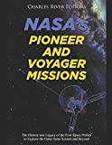NASA's Pioneer and Voyager Missions: The