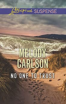 Mills & Boon : No One To Trust by [Carlson, Melody]