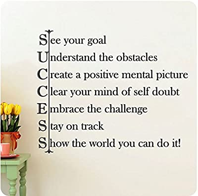 "28"" Success See Your Goal Understand the Obstacles Create a Positive Mental Picture Clear Your Mind of Self Doubt Embrace the Challenge Stay on Track Show the World You Can Do It! Wall Decal Sticker Art Mural Home Décor Quote Lettering"