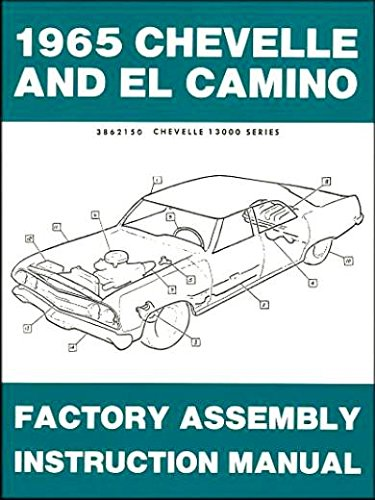 COMPLETE 1965 CHEVROLET CHEVELLE, SS, MALIBU & EL CAMINO FACTORY ASSEMBLY INSTRUCTION MANUAL. COVERS: 300, Deluxe, Malibu, SS, SS-396, Concours, El Camino, Convertibles, 2- & 4-door hardtops, Station Wagons, and Super Sports. CHEVY 65