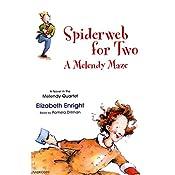 Spiderweb for Two: A Melendy Maze | Elizabeth Enright