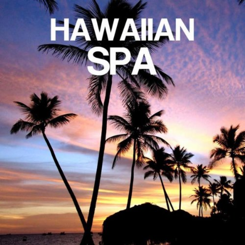 Hawaiian Spa Ukulele Relaxation Music with Nature Sounds: Ukelele Music, Hawaiian Songs, Pedal Steel Guitar and Relax Music for Relaxation, Meditation, Massage, Yoga, Spa, Deep Sleep, Anti Stress with Sounds of Nature