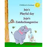 Children's German: Jojo's Playful Day. Jojo's Entdeckungsreise: Children's English-German Picture book (Bilingual Edition), C