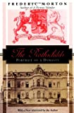 The Rothschilds, Frederic Morton, 156836220X
