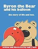 Byron the Bear and His Balloon, Naif J. Faris, 1419659375