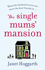 When your husband moves out, move your best friends in... Amanda Wilkie unexpectedly finds herself alone with her three children in a rambling Victorian house in London. Her husband leaves them, claiming he's just 'lost the love', like one mi...