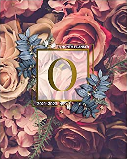 Amazon.com: 2021 2022 18 Month Planner: Initial Monogram Letter O