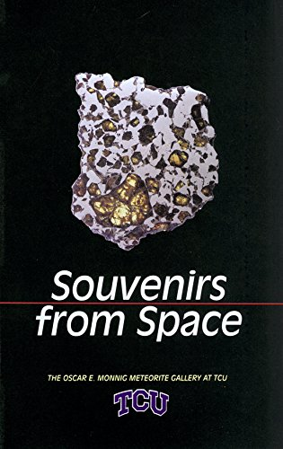 Souvenirs from Space: The Oscar E. Monnig Meteorite Gallery