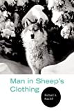 Man in Sheep's Clothing, Richard A. Ratcliff, 1425766293