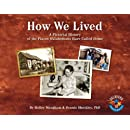 How We Lived: A Pictorial History of the Places Oklahomans Have Called Home