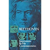 Beethoven: Impressions by His Contemporaries (Dover Books on Music)