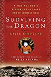 img - for Surviving the Dragon: A Tibetan Lama's Account of 40 Years under Chinese Rule book / textbook / text book