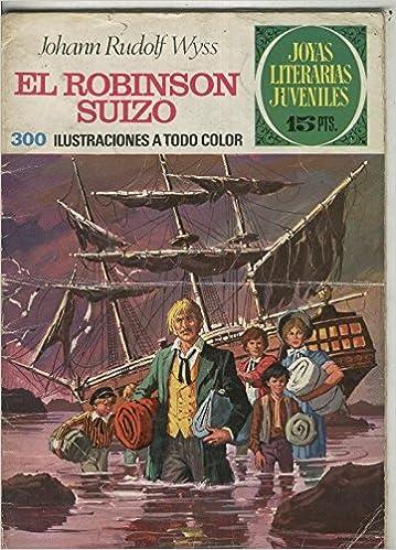 Joyas Literarias Juveniles numero 023: El robinson suizo ...