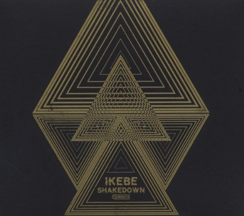 Ikebe Shakedown by Ikebe Shakedown (June 7, 2011) Audio CD