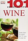 Wine (101 Essential Tips)