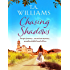Chasing Shadows: An intriguing romance across the centuries