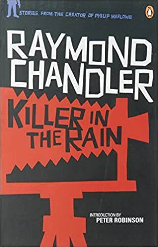 Book Killer in the Rain by Raymond Chandler (2011-10-27)