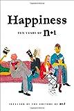 Happiness, Inc. n+1 Foundation, Inc., 0865478228