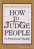 How to Judge People, Moshe Goloberger, 1568710879