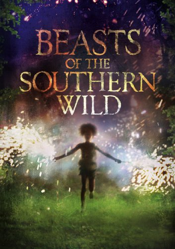 Beasts of the Southern Wild (Beast Of Southern Wild)