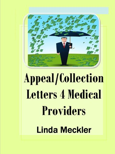 Appeal And Collection Letters For Medical Providers - Kindle