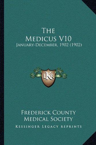 The Medicus V10: January-December, 1902 (1902)