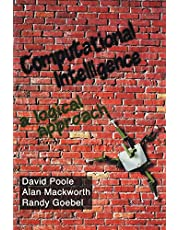 Computational Intelligence: A Logical Approach