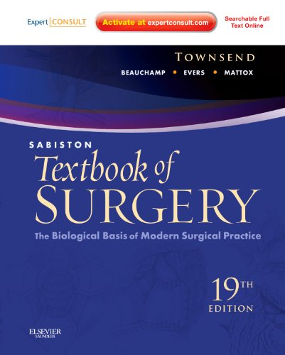 Sabiston Textbook of Surgery: The Biological Basis of Modern Surgical Practice, 19th Edition