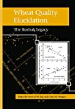 img - for Wheat Quality Elucidation: The Bushuk Legacy book / textbook / text book