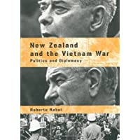 New Zealand and the Vietnam War: Politics and Diplomacy