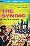 The Syndic and Flight to Forever, C. M. Kornbluth and Poul Anderson, 1612870244