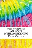 Image of The Story of an Hour & The Awakening: Includes MLA Style Citations for Scholarly Articles, Peer-Reviewed and Critical Essays (Squid Ink Classics)