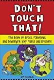 Don't Touch That!, Jeff Day, 155652711X