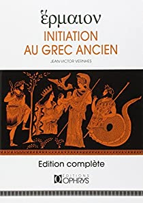 Initiation au grec ancien par Vernhes