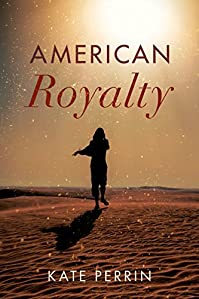 American Royalty by Kate Perrin ebook deal