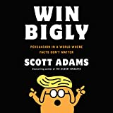 by Scott Adams (Author, Narrator), Penguin Audio (Publisher) (181)  Buy new: $28.00$23.95