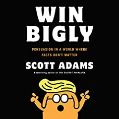 NEW YORK TIMES BEST SELLER The New York Times best seller that explains one of the most important perceptual shifts in the history of humankind Scott Adams was one of the earliest public figures to predict Donald Trump's election. The mains...