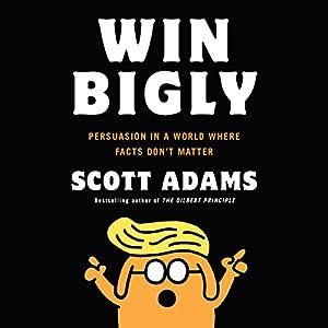 Win Bigly Audiobook