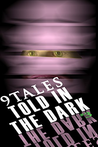 9Tales Told in the Dark #3 (9Tales Dark)